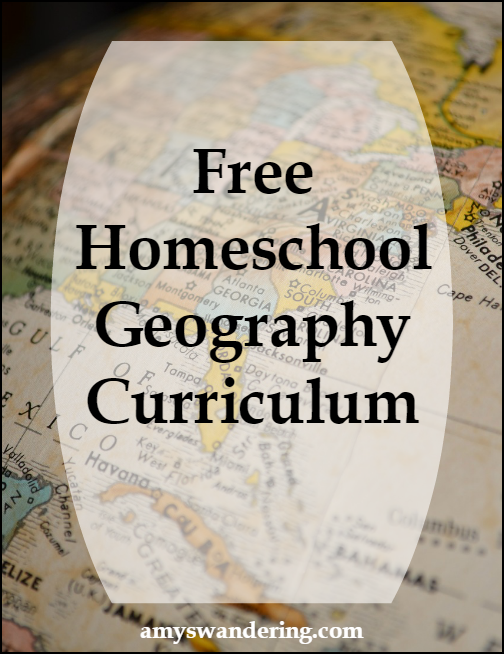 Free Homeschool Geography Curriculum