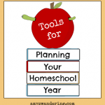Handy Tools for Planning Your Homeschool Year