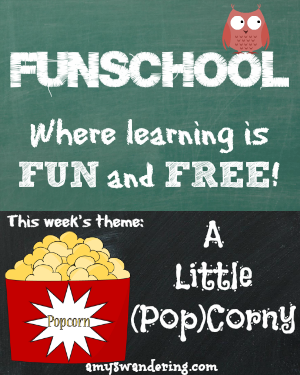 funschool a little popcorny