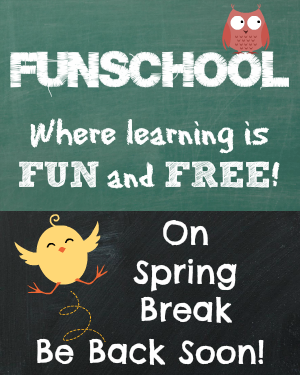 funschool spring break