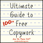 Ultimate Guide to Free Copywork