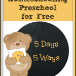 5 Days of Homeschooling Preschool for Free