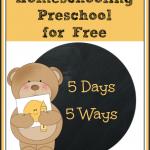 5 Days of Homeschooling Preschool for Free