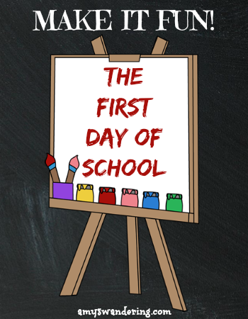 First Day of School Fun