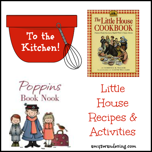 Little House Recipes & Activities