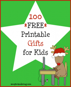 100 Free Printable Gifts for Kids