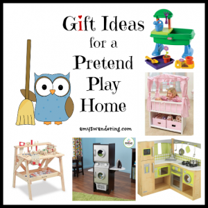 Gifts Ideas for a Pretend Play Home