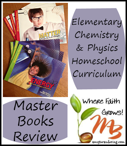 Master Books Review -  Science Starters: Elementary Chemistry & Physics  -  affordable, easy to use, and adaptable to multiple ages