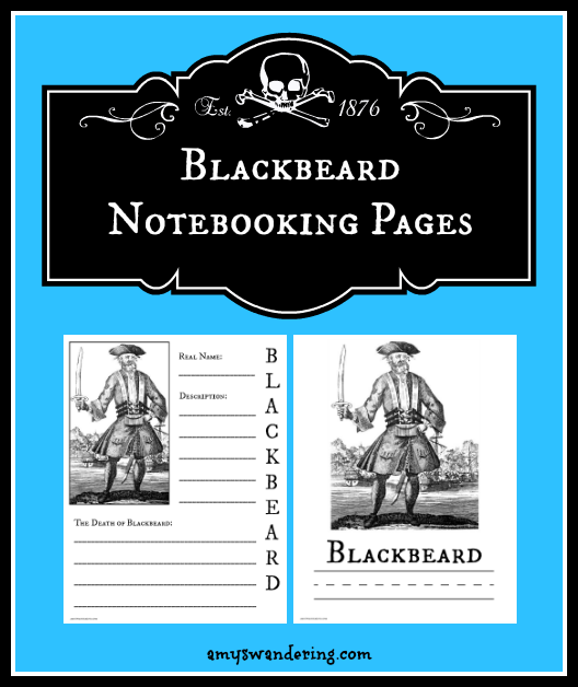 FREE Blackbeard Notebooking Pages - great for US History or Talk Like a Pirate Day