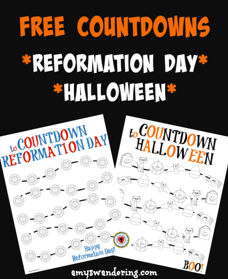 Free Reformation Day & Halloween Countdowns