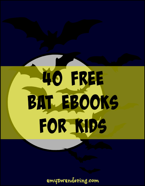 40 Free Bat eBooks for Kids
