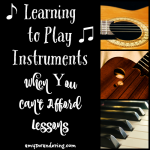 Learning to Play Instruments When You Can't Afford Lessons