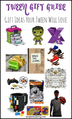 Tween Gift Guide - Gift Ideas Your Tween Will Love