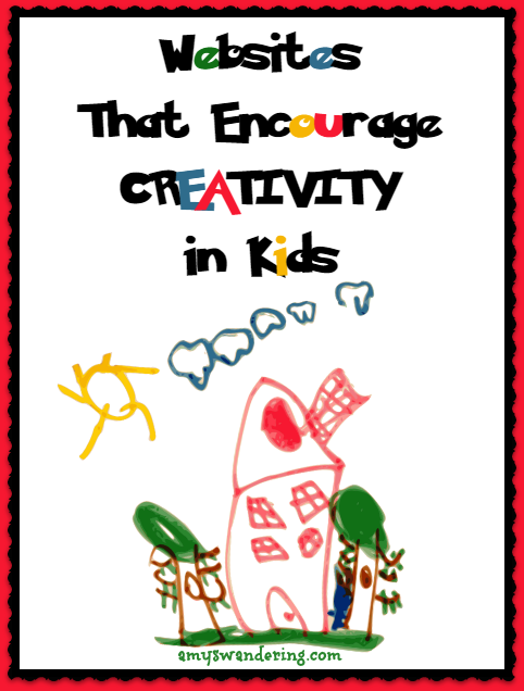 Websites That Encourage Creativity in Kids
