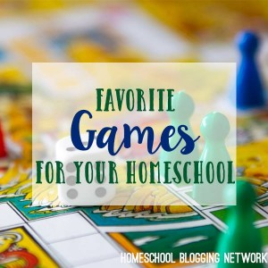 Favorite Games for Homeschool