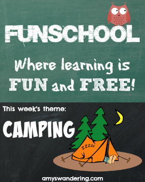 Funschool: Camping - Free lesson plans, websites, and printables with a camping theme