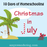 10 Days of Homeschooling Christmas in July 200