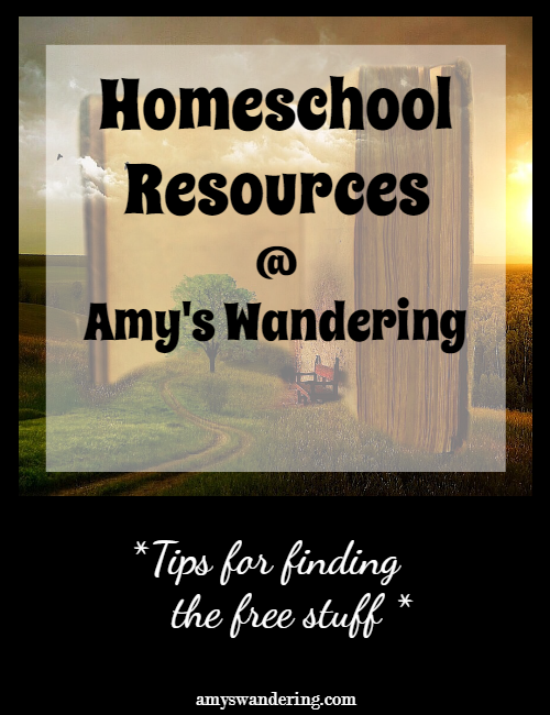 Homeschool Resources at Amys Wandering