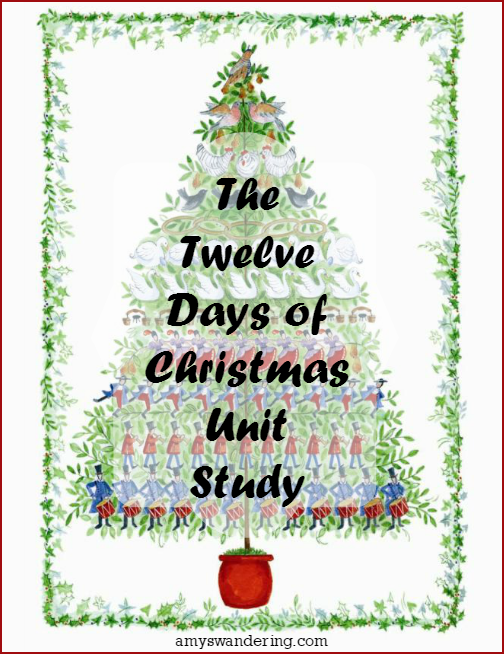 Twelve Days of Christmas Unit Study