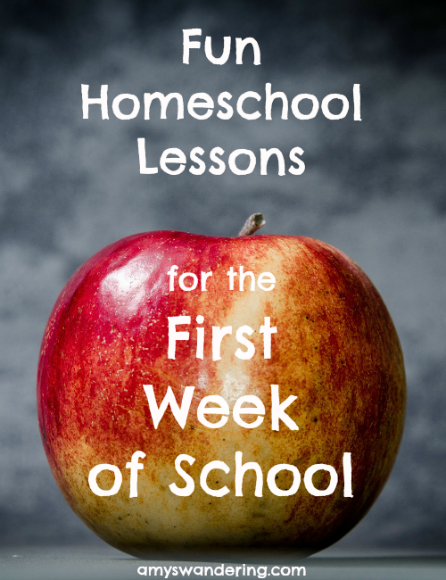 Fun Homeschool Lessons for the First Week of School