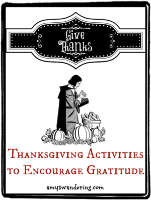 Thanksgiving Activities to Encourage Gratitude