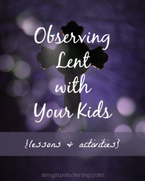 Observing Lent with Kids