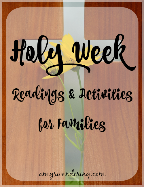 Holy Week Readings & Activities for Families