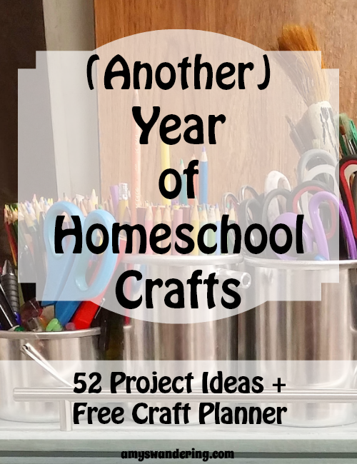 Another Year of Homeschool Crafts - 52 crafts & free planner