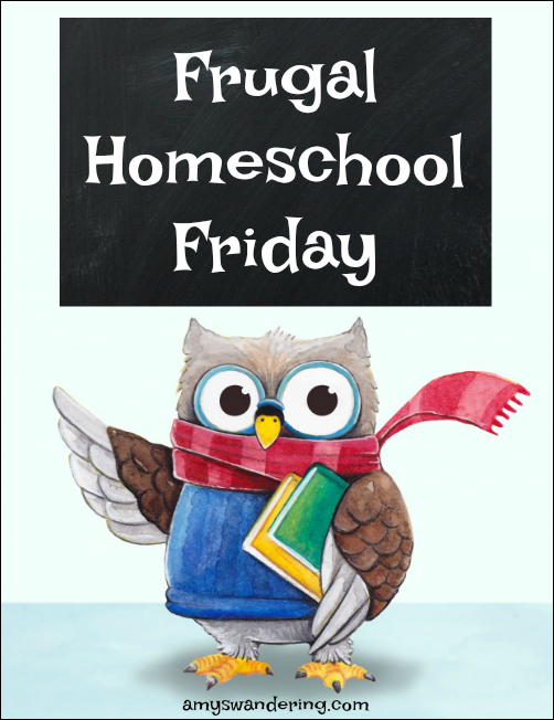 Frugal Homeschool Friday