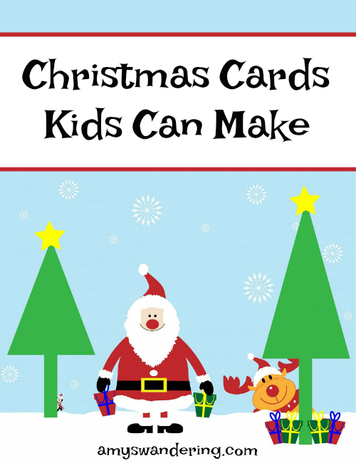 Christmas Cards Kids Can Make