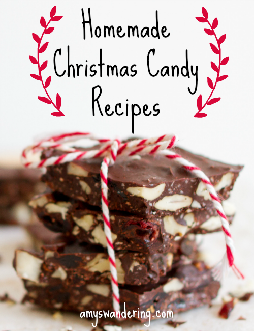 homemade christmas candy recipes amys wandering